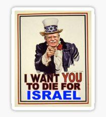 John Bolton - Die for Israel Sticker