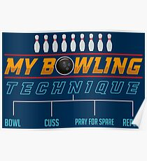 My Bowling Technique - Funny Bowling Gift Poster  sc 1 st  Redbubble & Giftideas for Bowlers Posters | Redbubble