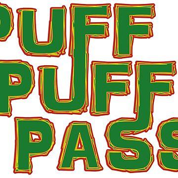 Puff Puff Pass by DynastyGear