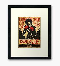 Gearless Joe Framed Print