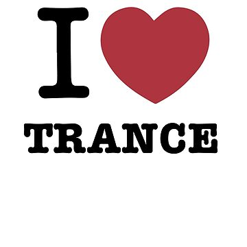 I love Trance by sandywoo