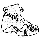 Explore - Hiker and Hiking Boot by VisionQuestArts