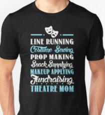 Theatre Mom Gift Idea Slim Fit T-Shirt