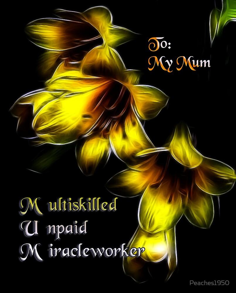 MOTHER'S DAY CARD ~ MUM by Peaches1950
