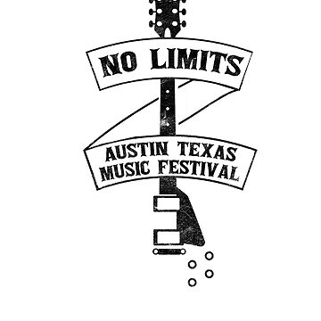 City of Austin Texas No Limits Music Festival 2017 T-Shirt by fierromade