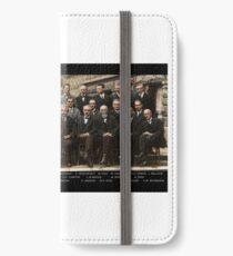 Solvay Conference - Einstein, Bohr, Heisenberg, Curie, Schrödinger, Dirac, Pauli, Planck, Lorentz iPhone Wallet/Case/Skin
