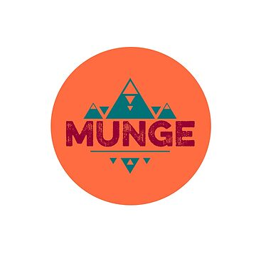 MUNGE by Shelbionic