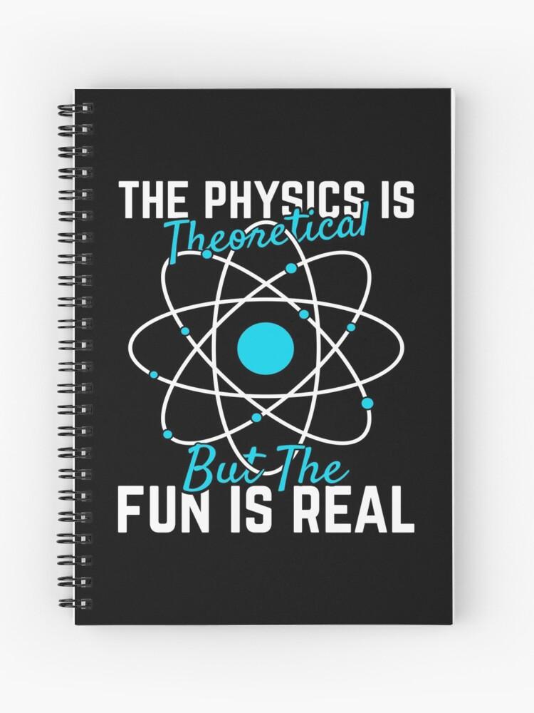 Physik Geschenk Die Physik Ist Theoretisch Aber Spass Ist Wirkliche