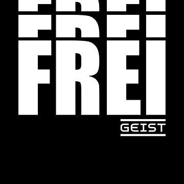 Free Spirit Free Thinker German Art Typography by RecycleBros