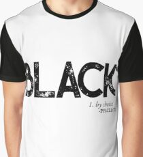 BLACK by Choice (black text) Graphic T-Shirt