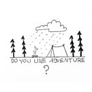 Do you like adventure? by drawn2design