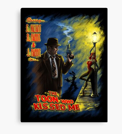 The Toon Who Kissed Me Canvas Print