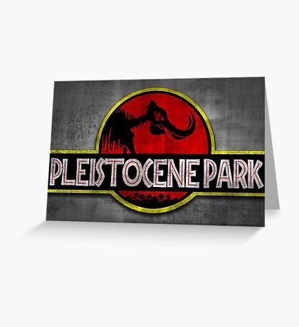 Pleistocene Park Greeting Card