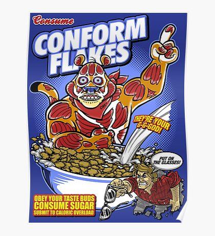Conform Flakes Poster