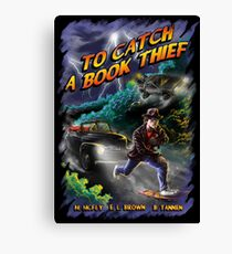 To Catch a Book Thief Canvas Print