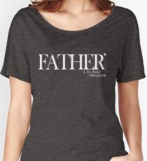 Father by Choice  Women's Relaxed Fit T-Shirt