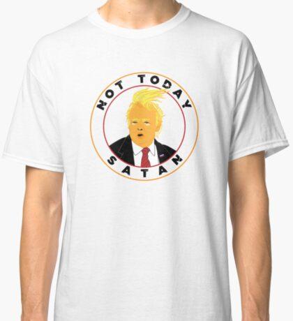 Not Today Satan Trump Classic T-Shirt