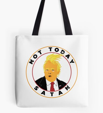 Not Today Satan Trump Tote Bag