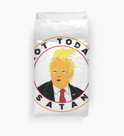 Not Today Satan Trump Duvet Cover