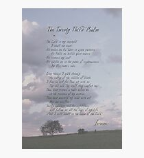 23rd Psalm Photographic Print