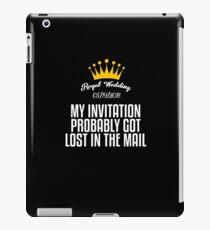 My Invitation Probably iPad Case/Skin