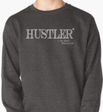 Hustler By Choice (white text) Pullover