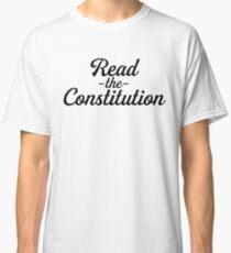Read The Constitution ~ Political Protest Meme Classic T-Shirt