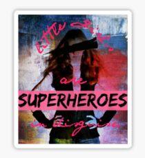Little Girls are Superheroes Sticker