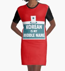 Korean is My Middle Name Nationality Bloodline Graphic T-Shirt Dress