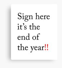 end of the year signature art Canvas Print