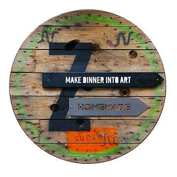 Make Dinner into Art - Vintage Wooden Sign by BrunoBeach