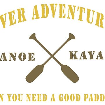 River Adventure Funny by SportsT-Shirts