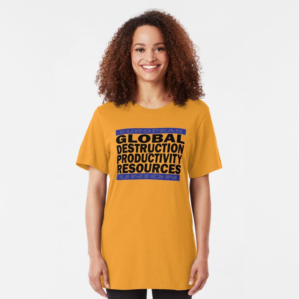 Global Destruction of Productivity Resources Slim Fit T-Shirt