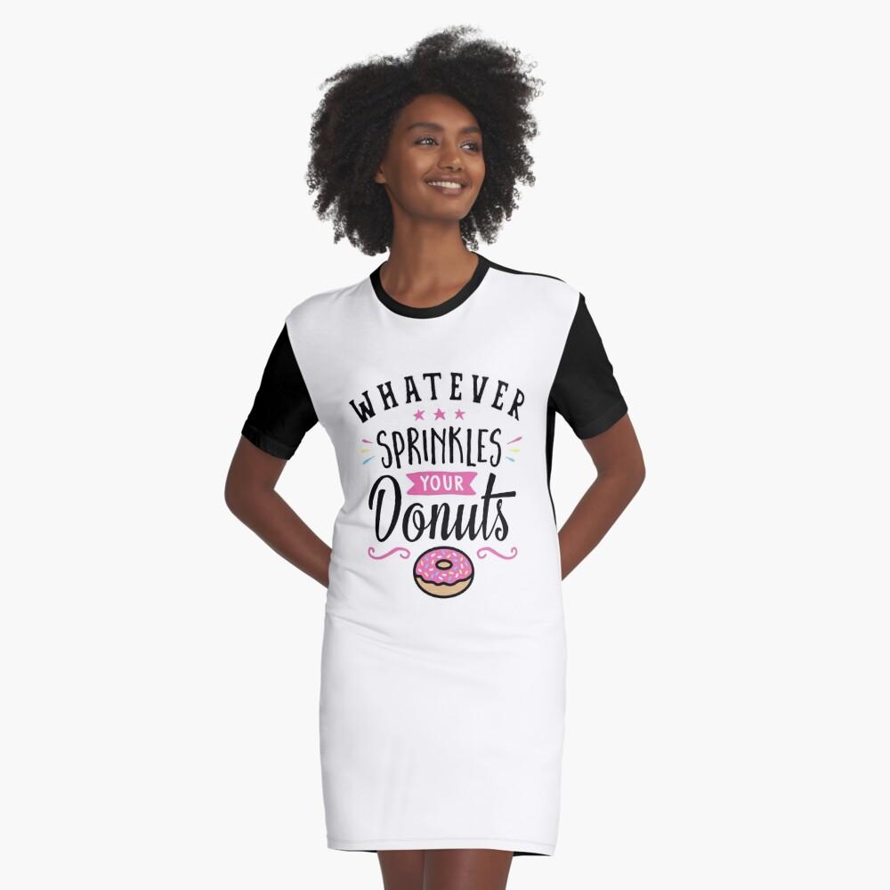 Was auch immer Ihre Donuts-Typografie besprüht T-Shirt Kleid