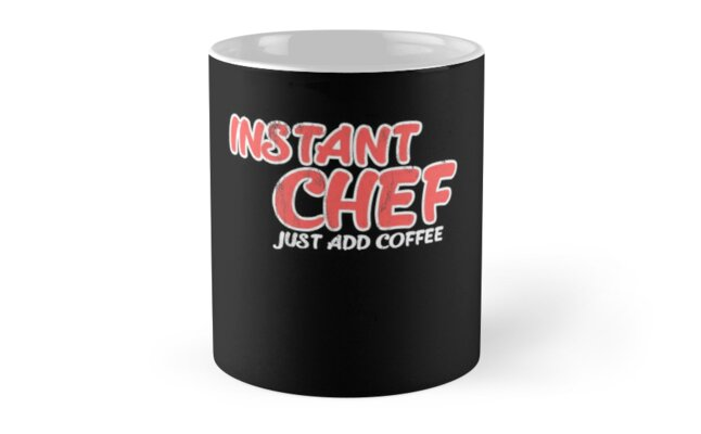 Funny Chef Tshirt Gift For Coffee Lovers Instant