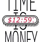 TIME IS MONEY by graphic-city