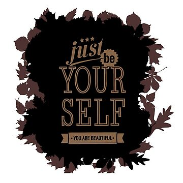 Just be yourself motive spell by Patfu