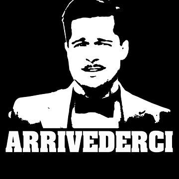 Inglorious Basterds Aldo Raine Arrivederci Tshirt by theshirtnerd
