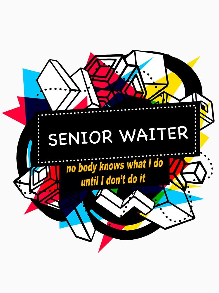 SENIOR WAITER by emmatnoah