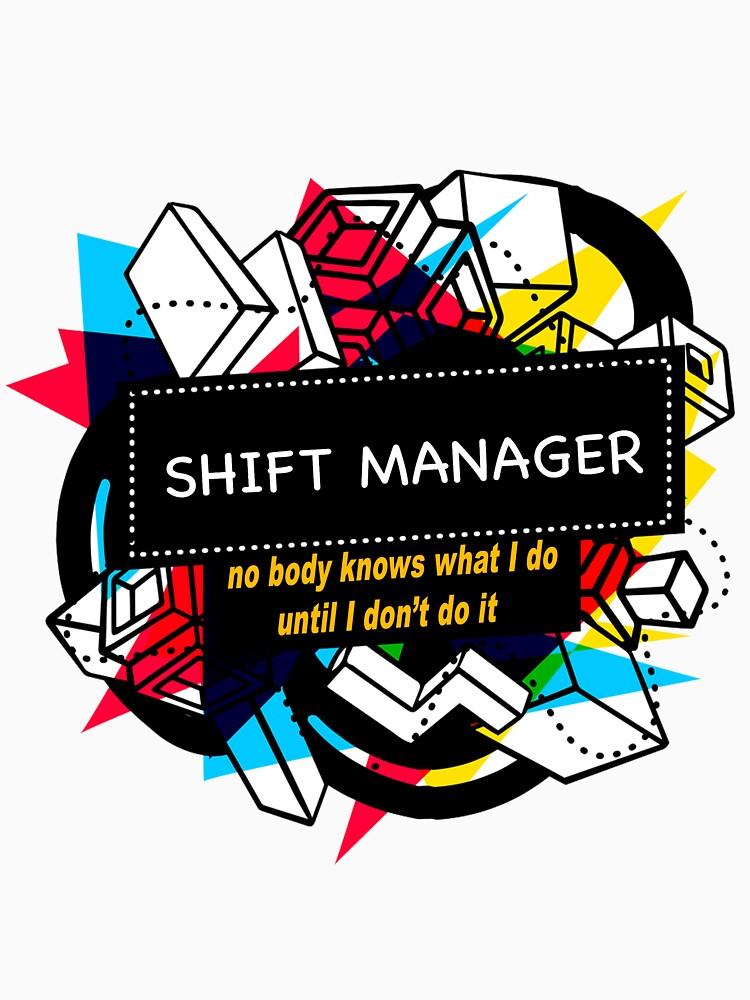 SHIFT MANAGER by emmatnoah