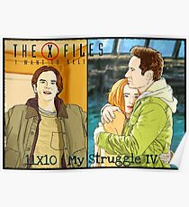 X files 11X10 my struggle 4 by Mimie  Poster
