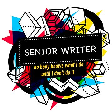 SENIOR WRITER by emmatnoah