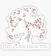 Old Gods Hear You Sticker