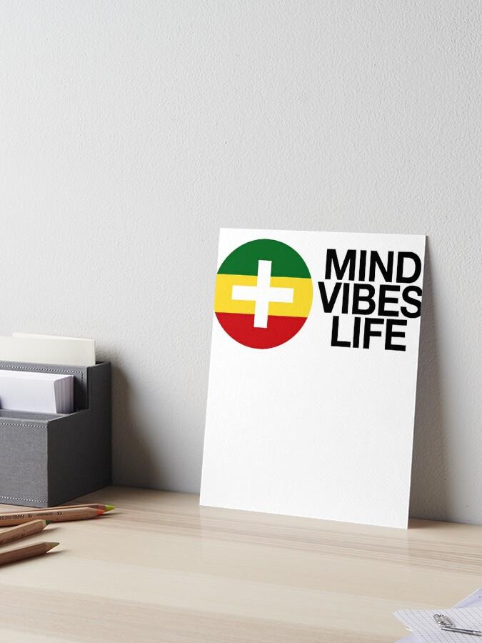 Positive Mind Vibes Life Reggae | Rasta Jamaica Weed | Art Board Print