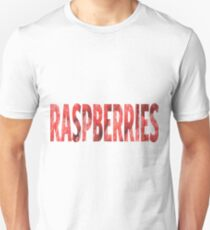 Raspberry  Unisex T-Shirt