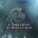 IT TAKES DEATH TO REACH A STAR VEDMAK 2 by VesuvianMedia