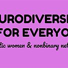 Neurodiversity is for Everyone by ShopAWN