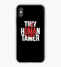 Tiny Human Tamer - Funny Teacher Shirt Mother's Day Gift iPhone Case