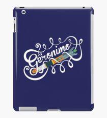 Doctor orders - Geronimo! iPad Case/Skin