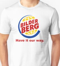 Bilderberg - Have it Our Way 'Subversive' Burger Logo T-Shirt